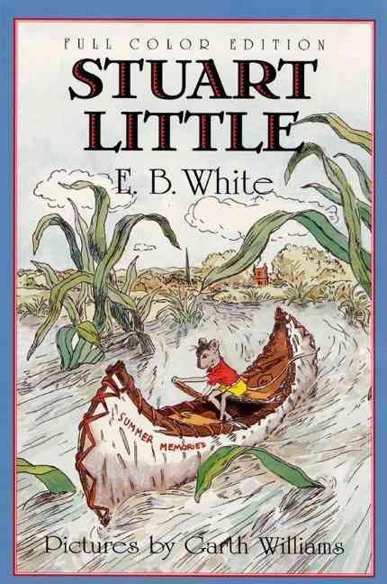 Stuart Little By White, E. B./ Williams, Garth (ILT)/ Wells, Rosemary (ILT)