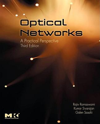 Optical Networks By Ramaswami, Rajiv/ Sivarajan, Kumar N./ Sasaki, Galen H.