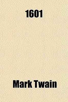 1601 by Twain, Mark [Paperback]